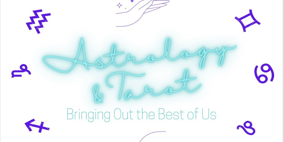 Astrology & Tarot: Bringing Out the Best of Us