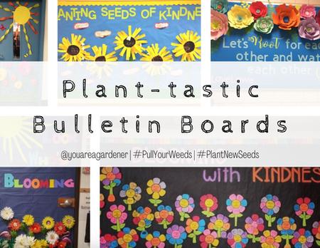 Plant-astic Bulletin Boards!