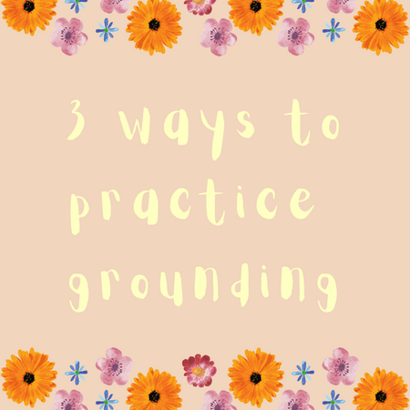 3 Ways to Practice Grounding