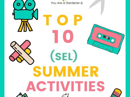 Top 10 SEL Summer Activities