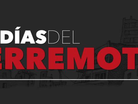 """""""Los días del terremoto"""", en el Museo del Estanquillo."""