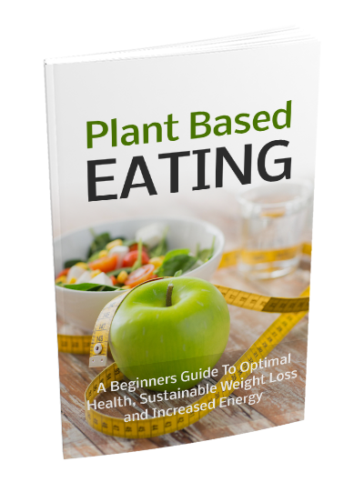 The Plant Based Eating Plan