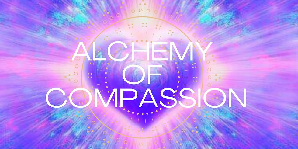Alchemy of Compassion