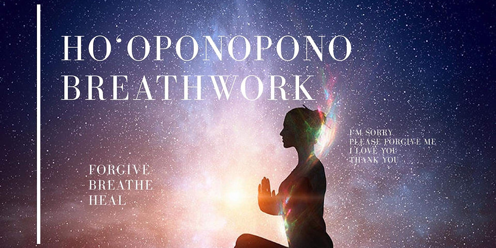 Ho'oponopono Breathwork