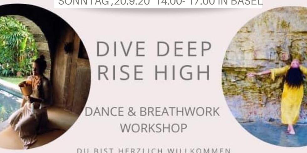 Dive Deep- Rise High Basel