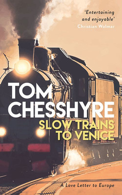 Slow Trains to Venice (2019)
