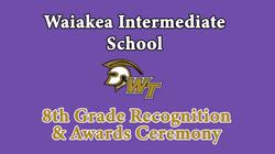 Waiakea Intermediate School 8th Grade Virtual Awards Ceremony