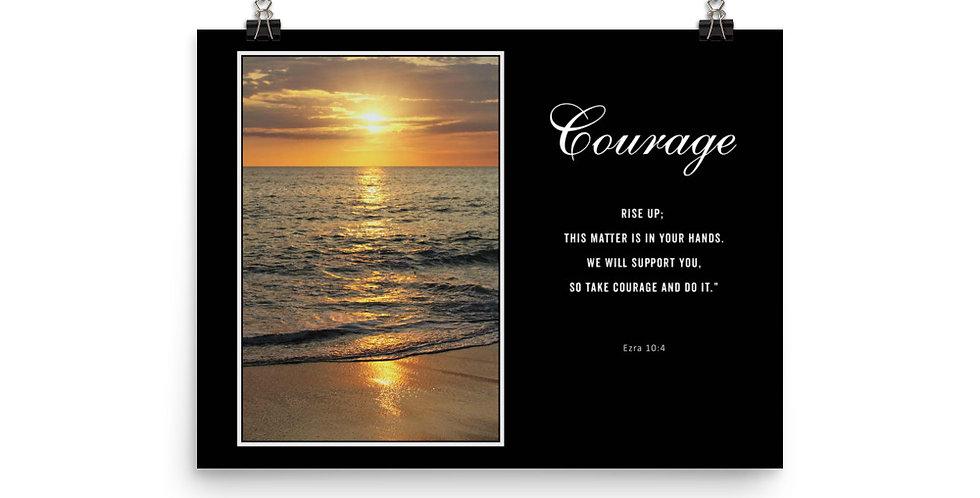 Courage - Premium Poster