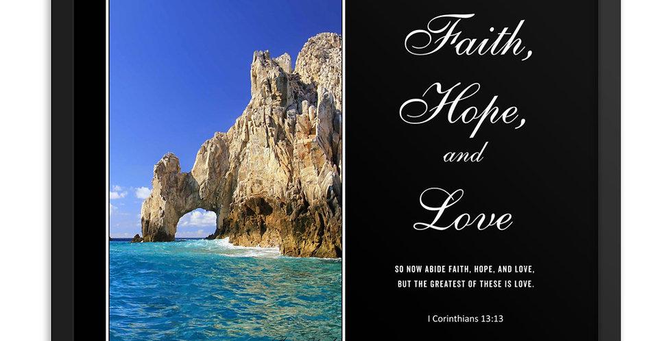 Faith, Hope, and Love - Premium Framed Poster