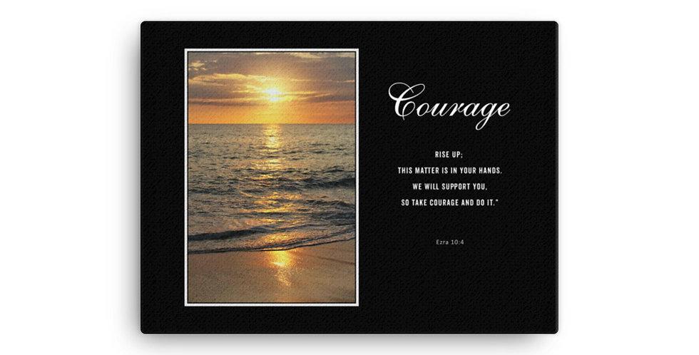 Courage - Premium Canvas