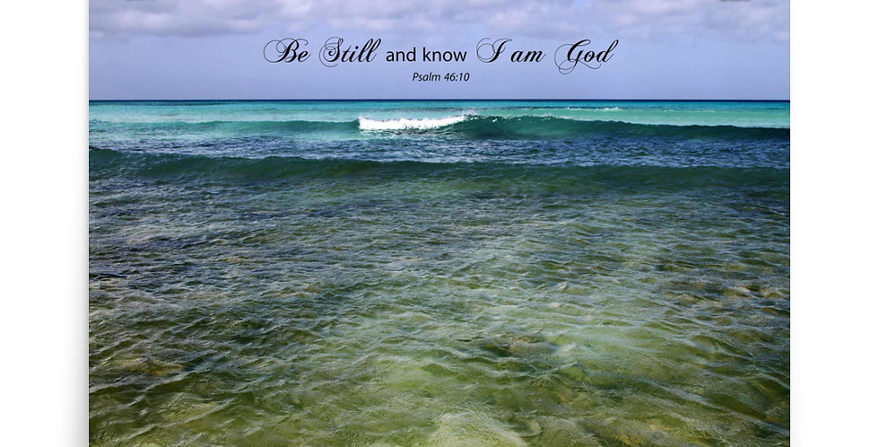 Be Still and know I am God - Premium Poster