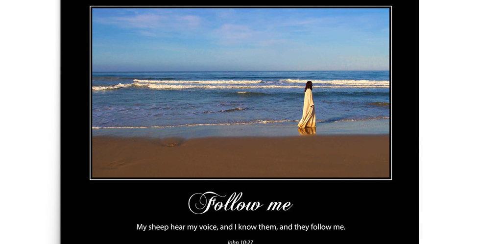 Follow Me - Premium Poster
