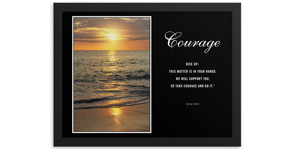 Courage - Premium Framed Poster