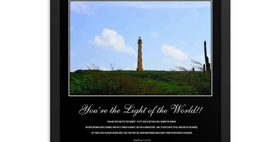 You're the Light of the World - Premium Framed Poster