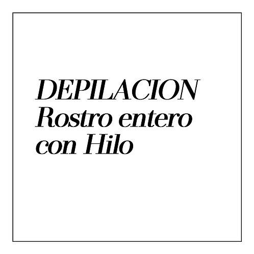 Depilación con Hilo - ROSTRO ENTERO