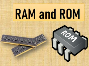 Random Access Memory and Read Only Memory