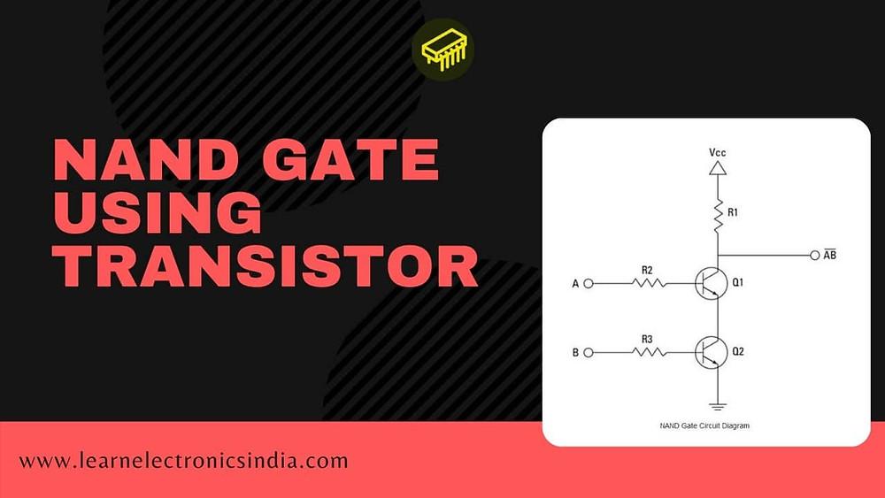 NAND gate using Transistor