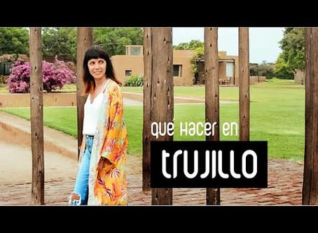 #Vlog - Qué hacer en Trujillo