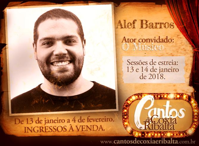 """Compositor do espetáculo, Alef Barros é ator convidado na estreia de """"Cantos de Coxia e Ribalta"""