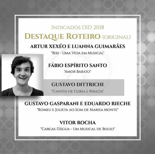 Gustavo Dittrichi, dramaturgo do espetáculo, é indicado ao Prêmio Destaque Imprensa Digital 2018