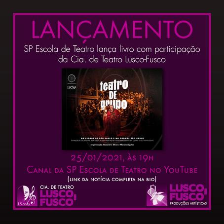 Cia. de Teatro Lusco-Fusco participa de livro da SP Escola de Teatro lançado neste 25 de janeiro