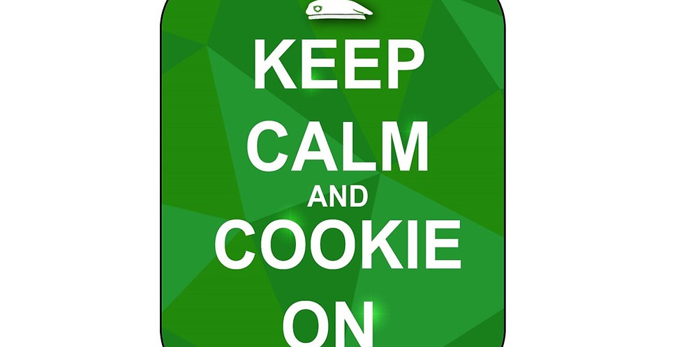 Keep Calm and Cookie On