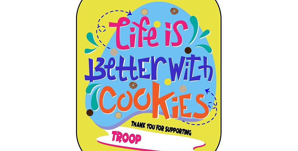 Life is Better with Cookies