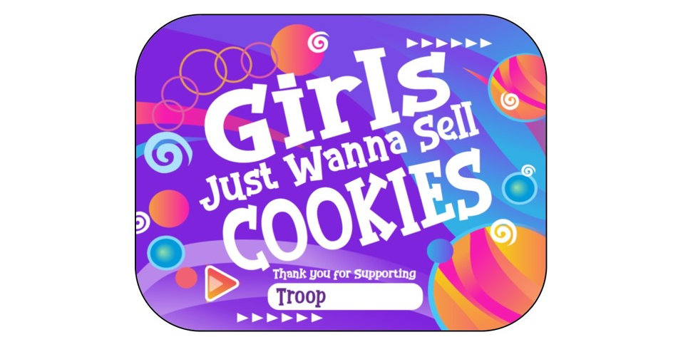 Girls Just Wanna Sell Cookies