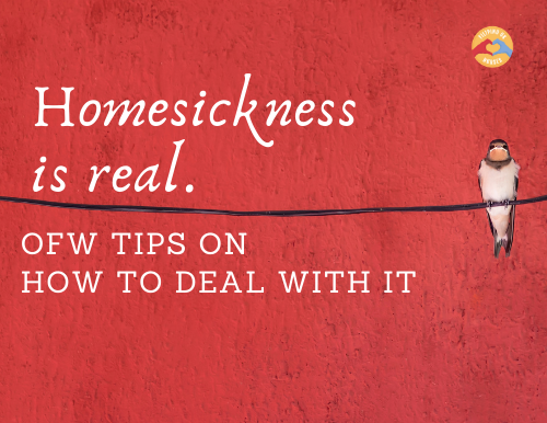 Homesickness is Real! OFW Tips how to Deal with It