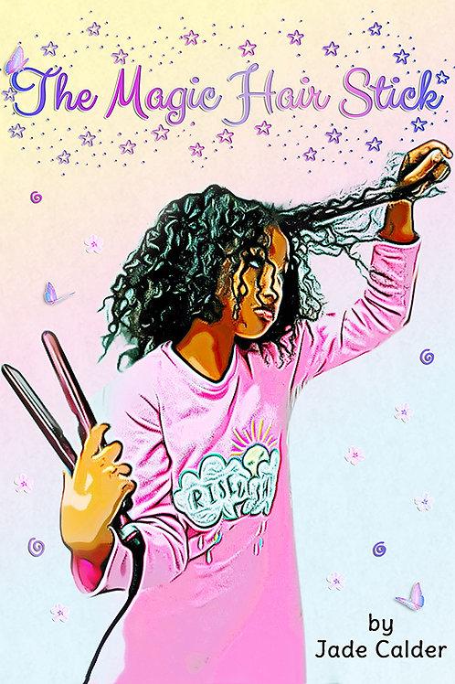 The Magic Hair Stick (paperback)
