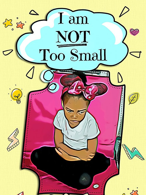 I Am Not Too Small (audiobook)