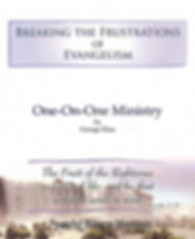 Breaking The Frustrations of Evangelism