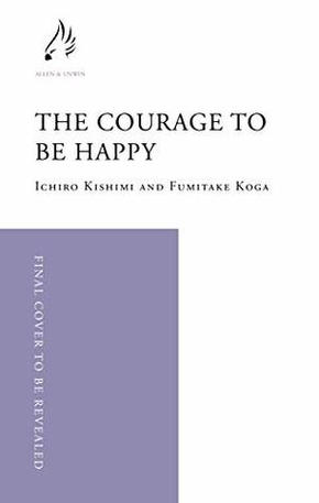 the-courage-to-be-happy.jpg