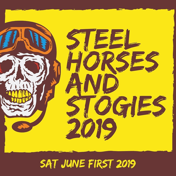 Steel Horses & Stogies 2019 will be EPIC!