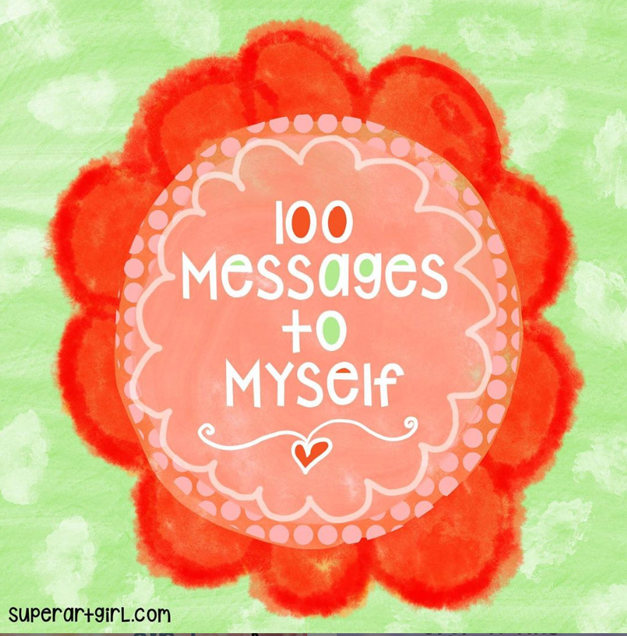 100 Messages to Myself