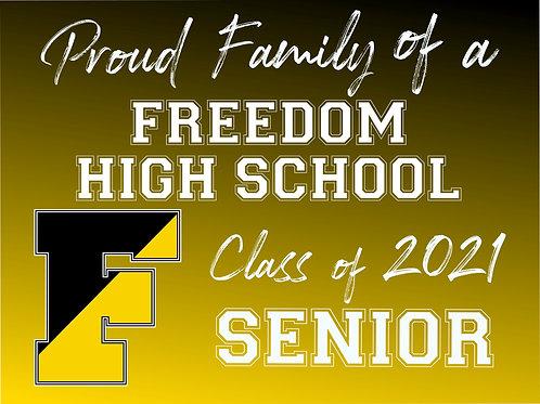 """Proud Family"" of a Freedom High School 2021 Senior Yard Sign"
