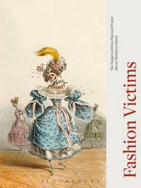 Fashion Victims by Allison Mathews David