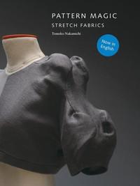 Pattern Magic: Stretch Fabrics by Tomoko Nakamichi