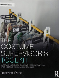 The Costume Supervisor's Toolkit by Rebecca Pride