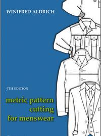 Metric Pattern Cutting for Menswear by Winifred Aldrich
