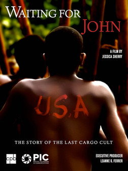 'Waiting for John' tells the story of America's extraordinary impact on one remote island in the South Pacific and explores the last surviving cargo cult, the John Frum Movement.