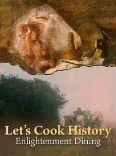 Let's Cook History Enlightenment Dining