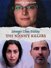 Stranger than Fiction: The Nanny Killers