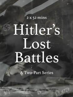 Hitler Lost Battles WW2