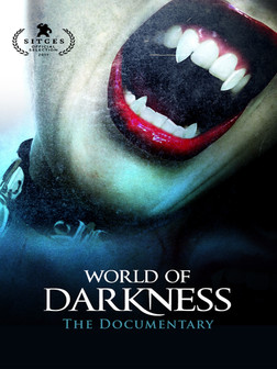 World of Darkness: The Documentary' profiles the cult role-playing games 'World of Darkness' and 'Vampire: The Masquerade' that created a phenomenon in the 1990s � a zeitgeist that helped shape and define film, literature, fashion and club culture.