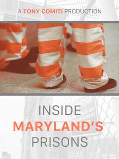 Inside Maryland's Prisons