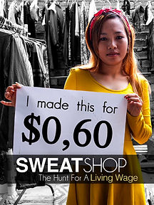 Sweatshop The Hunt For A Living Wage