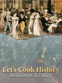 Let's Cook History Revolution In Eating
