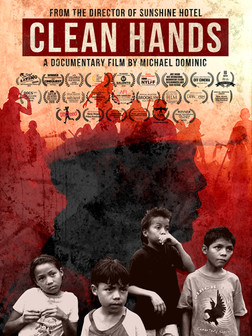 Shot over the course of seven years, 'Clean Hands' is a multi award-winning story of family, extreme poverty and the hope and innocence of children.