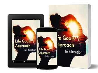 The Life Goals Approach and our Fulfillment